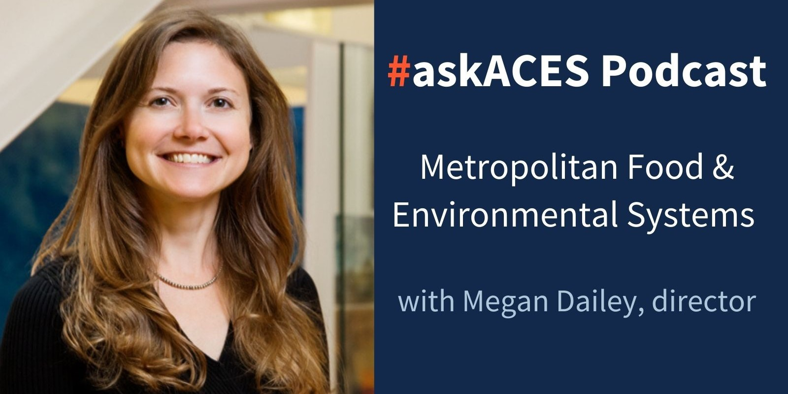Megan Dailey photo with askACES podcast text